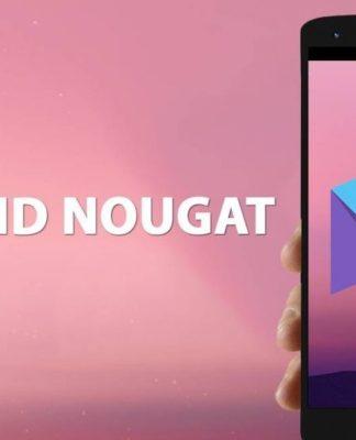 Android 7.0 Nougat Güncelleme Tarihi